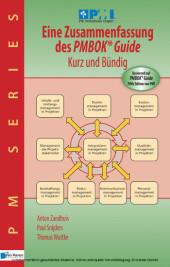 Eine Zusammenfassung des PMBOK Guide 5th Edition Kurz und Bündig
