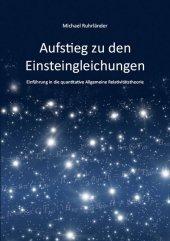 Aufstieg zu den Einsteingleichungen Cover