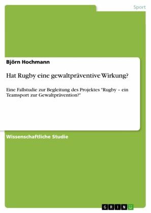 Hat Rugby eine gewaltpräventive Wirkung?