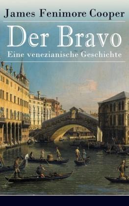 Der Bravo - Eine venezianische Geschichte