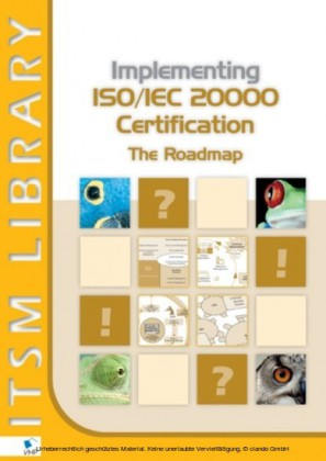 Implementing ISO/IEC 20000 Certification: The Roadmap