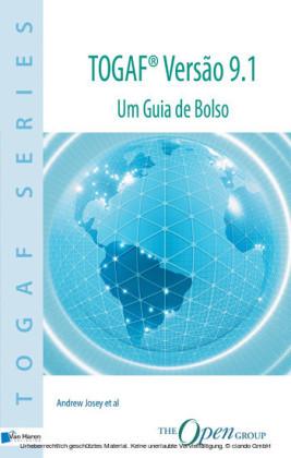 TOGAF Versao 9.1. Um Guia de Bolso