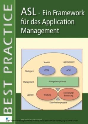 ASL® - Ein Framework für das Application Management