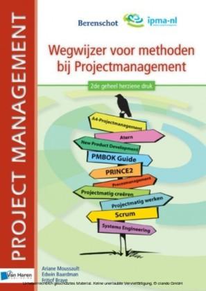 Wegwijzer voor methoden bij Projectmanagement 2de geheel herziene druk