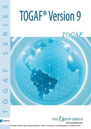 The Open Group Architecture Framework TOGAF® Version 9