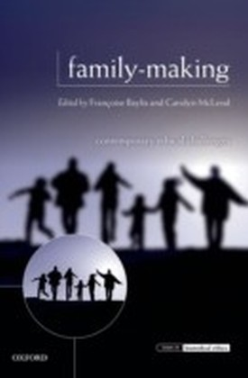 Family-Making: Contemporary Ethical Challenges