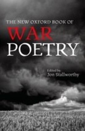 New Oxford Book of War Poetry