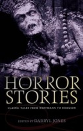 Horror Stories: Classic Tales from Hoffmann to Hodgson