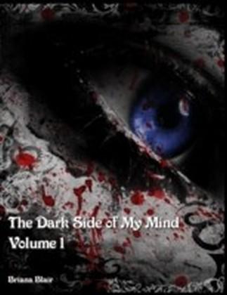 Dark Side of My Mind - Volume 1