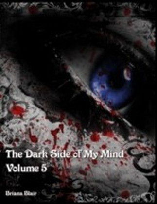 Dark Side of My Mind - Volume 5