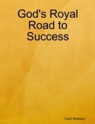 God's Royal Road to Success
