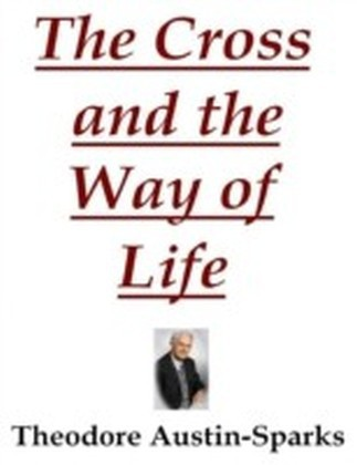 Cross and the Way of Life