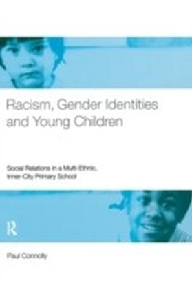 Racism, Gender Identities and Young Children