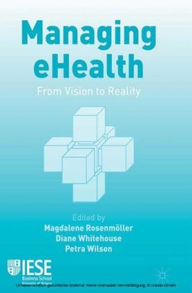 Managing eHealth