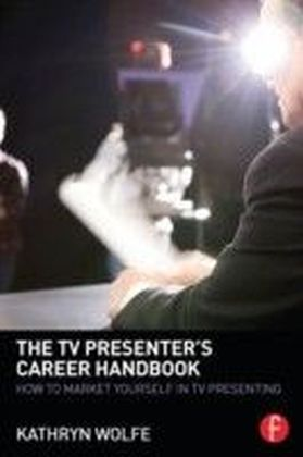 TV Presenter's Career Handbook