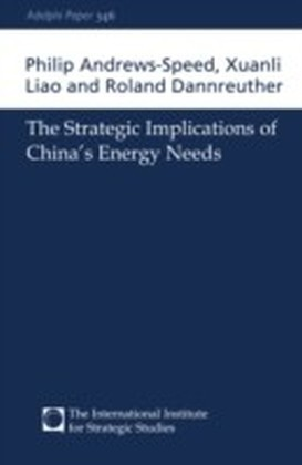 Strategic Implications of China's Energy Needs