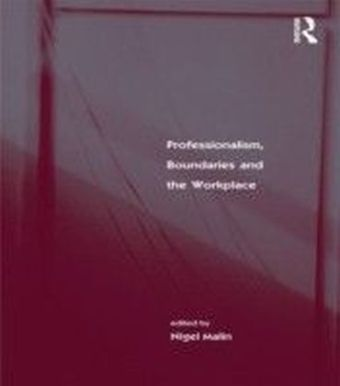Professionalism, Boundaries and the Workplace