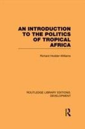 Introduction to the Politics of Tropical Africa
