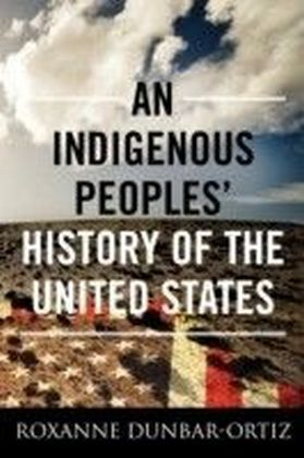 Indigenous Peoples' History of the United States