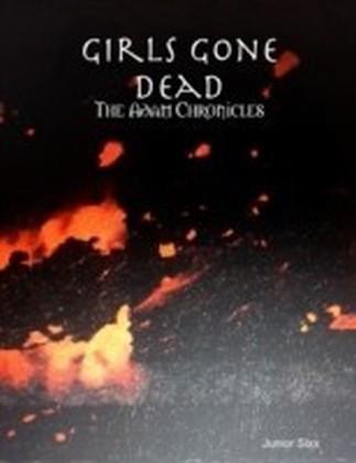 Girls Gone Dead: The Adam Chronicles