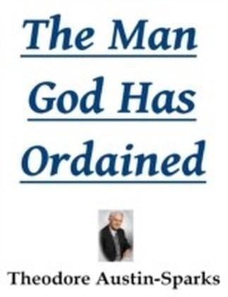 Man God Has Ordained