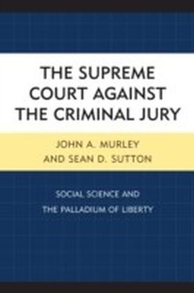Supreme Court against the Criminal Jury