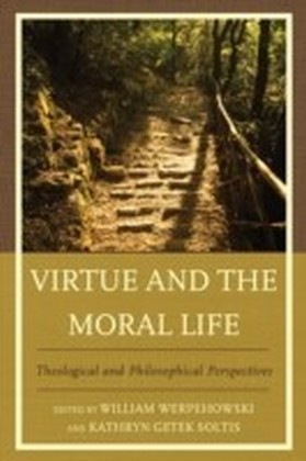 Virtue and the Moral Life