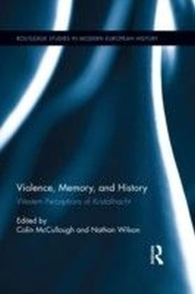Violence, Memory, and History