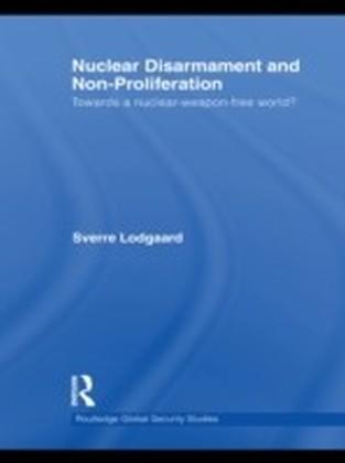 Nuclear Disarmament and Non-Proliferation