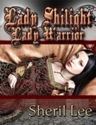 Lady Shilight - Lady Warrior