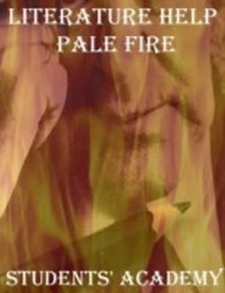 Literature Help - Pale Fire