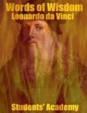 Words of Wisdom - Leonardo Da Vinci