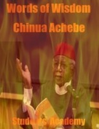 Words of Wisdom - Chinua Achebe