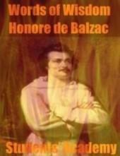 Words of Wisdom - Honore De Balzac