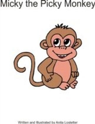 Micky the Picky Monkey