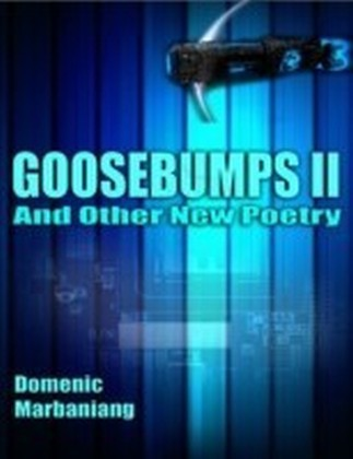 Goosebumps II: And Other New Poetry