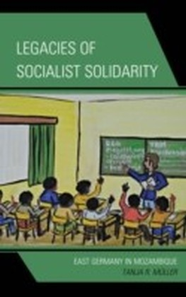 Legacies of Socialist Solidarity