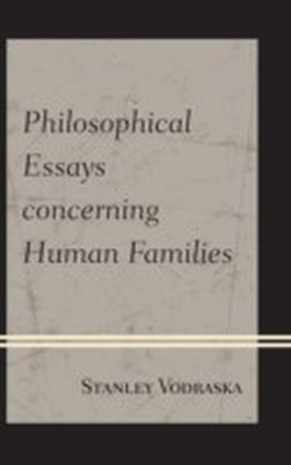 Philosophical Essays concerning Human Families