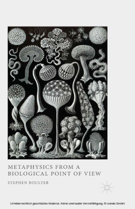 Metaphysics from a Biological Point of View