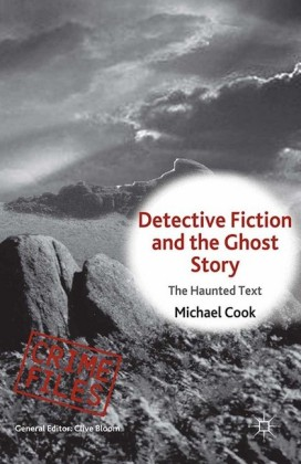 Detective Fiction and the Ghost Story