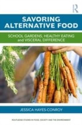 Savoring Alternative Food