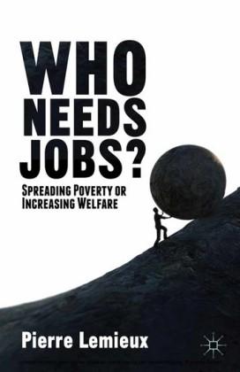 Who Needs Jobs?