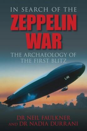 In Search of the Zeppelin War