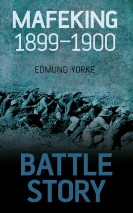 Battle Story Mafeking 1900