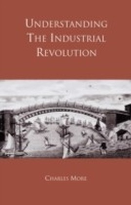 Understanding the Industrial Revolution