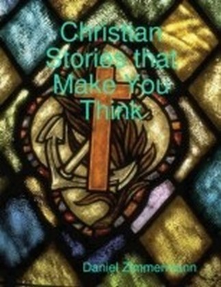 Christian Stories That Make You Think