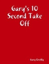 Gary's 10 Second Take Off