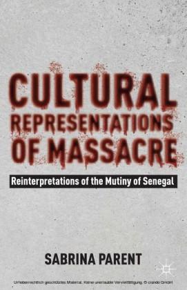 Cultural Representations of Massacre