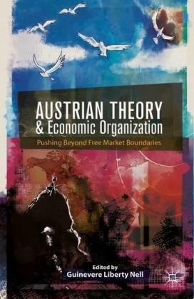 Austrian Theory and Economic Organization