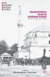 Transnational Islam in Interwar Europe